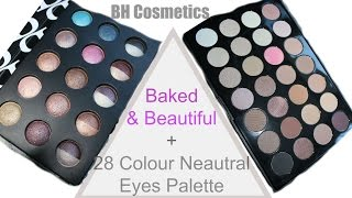 bh cosmetics new baked beautiful and 28 colour neutral eyes pallet   review