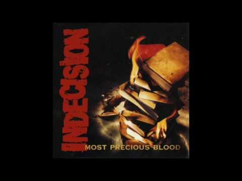 Indecision – Most Precious Blood (FULL ALBUM 1998)