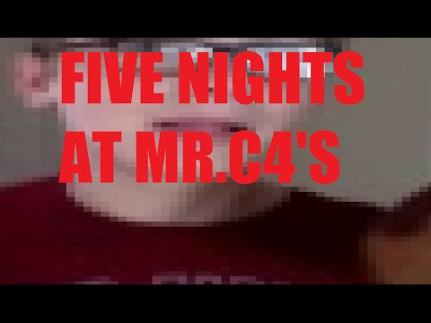 FIVE NIGHTS AT MR.C4's!!!! EXTREMELY SCARY! SCARIEST GAME EVER!!! EVER!!!