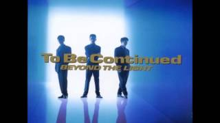 The final single from To Be Continued's album Beyond The Light, it ...