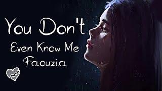 Nightcore → You Don't Even Know Me ♪ (Faouzia) LYRICS ✔︎