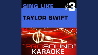 Fifteen Karaoke Instrumental Track In the Style of Taylor