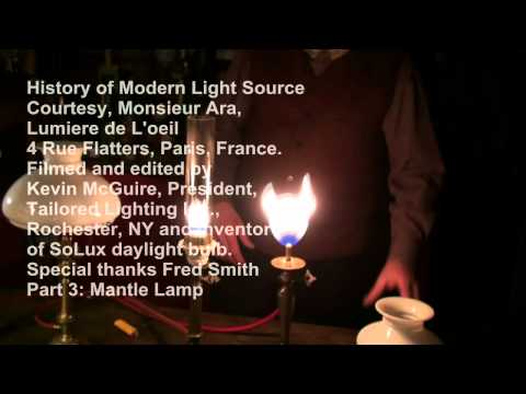 History of Modern Lamp Part 3, Mantle Lamp