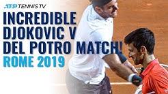 Incredible Djokovic vs Del Potro Match! | Rome 2019 Highlights