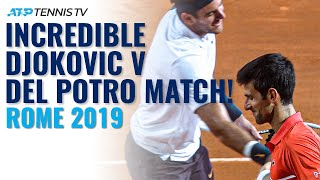 Incredible Djokovic vs Del Potro Match! | Rome 2019 Highlights