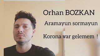 Orhan BOZKAN - Aramayın sormayın (ft. Onur Atmaca) Resimi