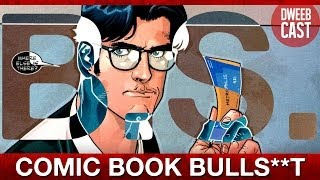 5 Reasons Clark Kent is a Bulls**t Journalist | DweebCast | OraTV
