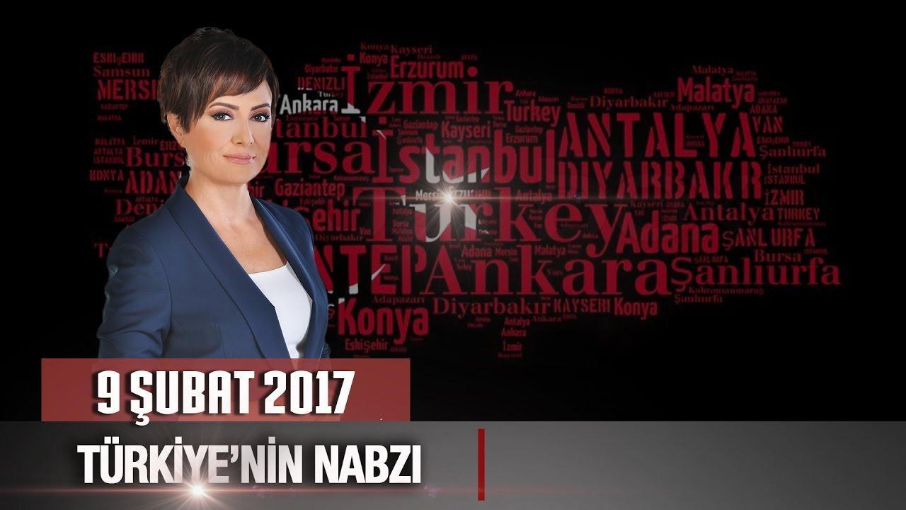Türkiye'nin Nabzı - 9 Şubat 2017 (Yaşar Hacısalihoğlu, Erol Mütercimler, Can Ataklı, Cem Küçük)