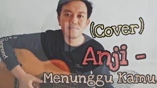 Download lagu MENUNGGU KAMU ANJI COVER-  2018- ost (JELITA SEJUBA) | AFRIANDO
