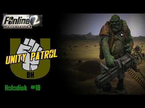Unity Patrol / Holodisk #18 ☢️ FOnline 2 (Fallout Online)