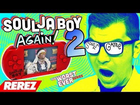 Worst Soulja Boy Consoles Ever 2! - Rerez