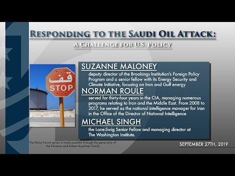 Responding to the Saudi Oil Attack: A Challenge for U.S. Policy