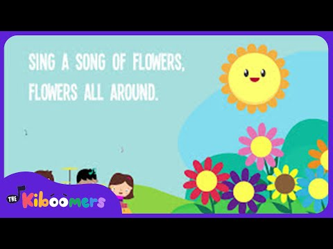 sing-a-song-of-flowers-|-song-lyrics-|-preschool-songs-|-rhymes-songs-|-the-kiboomers