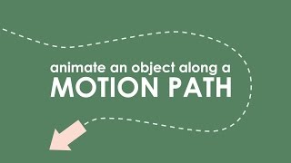 How to Animate an Object along a MOTION PATH in Motion 5