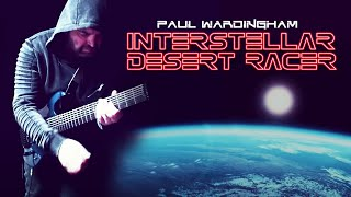 PAUL WARDINGHAM | Interstellar Desert Racer [Official Video]