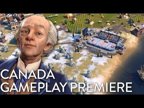 Civilization VI: Gathering Storm - Canada Gameplay Premiere