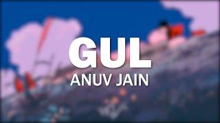 Gul Anuv Jain Slowed Reverb