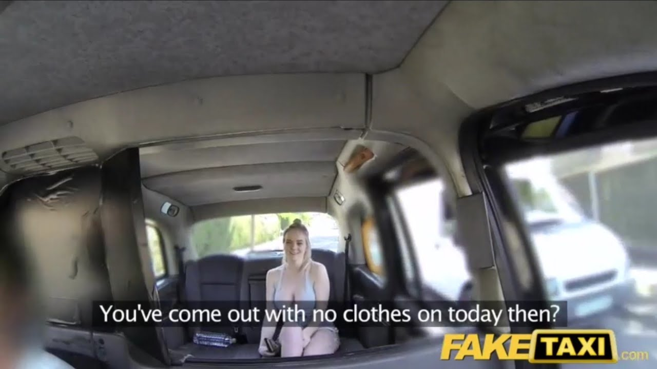 Fake Taxi Clips