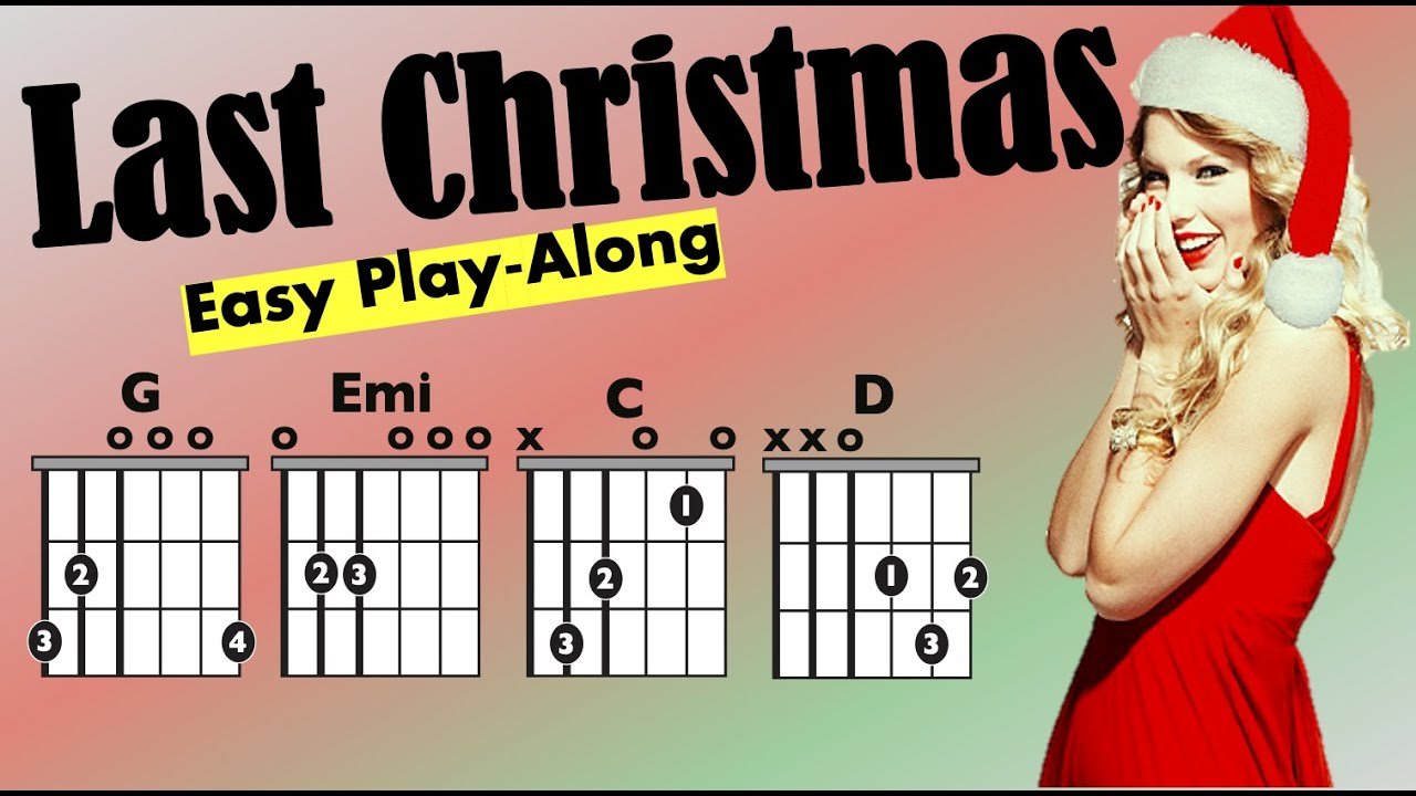 Last Christmas Taylor Swift Moving Chord Chart Youtube