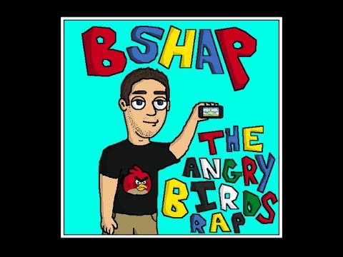 BSHAP - The Angry Birds Rap (Official Video)