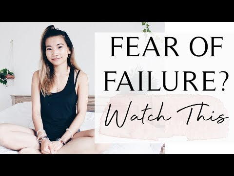 FEAR OF FAILURE? HERE'S HOW TO OVERCOME IT