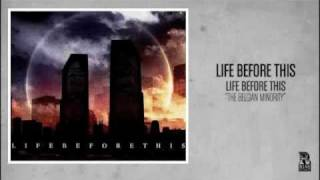 Watch Life Before This The Belgian Minority video
