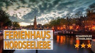 Ferienhaus Nordseeliebe hotel review | Hotels in Scharendijke | Netherlands Hotels