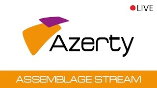 Azerty Assemblage - Livestream
