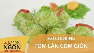 Tôm Lăn Cốm Chiên Giòn - Ezi Cooking - Võ Quốc | Món Ngon Việt Nam