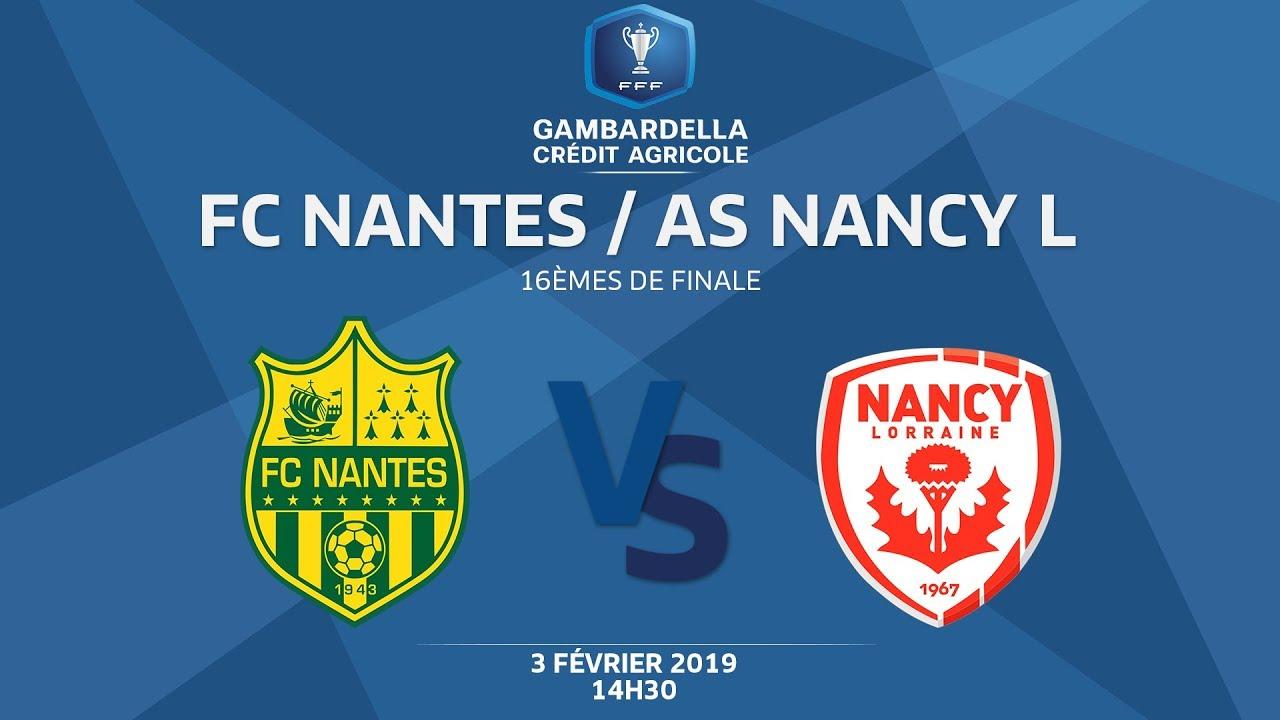 COUPE GAMBARDELLA-CA I 16e de finale - FC Nantes / AS Nancy-Lorraine - 03/02/19