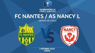 Coupe Gambardella-CA I 16e de finale - FC Nantes-AS Nancy-Lorraine (3-0), le replay