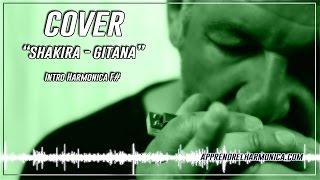 Shakira - Gitana - Intro Harmonica F#