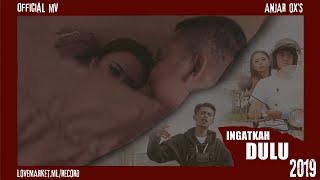 Download lagu ANJAR OX S Ingatkah Dulu MP3