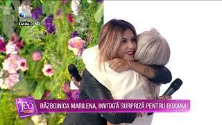 Teo Show - RAZBOINICA MARILENA, INVITATA SURPRIZA PENTRU ROXANA! Prin ce clipe au trecut impreuna?