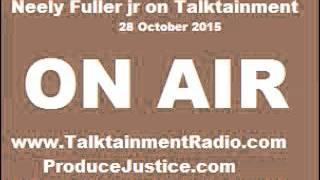 [1h]Neely Fuller- Halloween Racism, Black Friday Boycott & Spring Valley  | 28 Oct 2015
