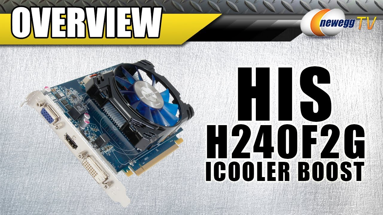 HIS iCooler Boost H240F2G Radeon R7 240 2GB CrossFireX Support Video Card  Overview - Newegg TV