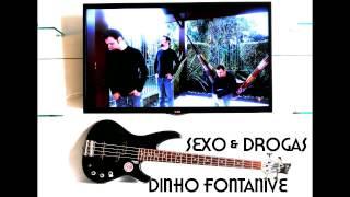 Baixar Dinho Fontanive - Sexo & Drogas (Capital Inicial) Cover