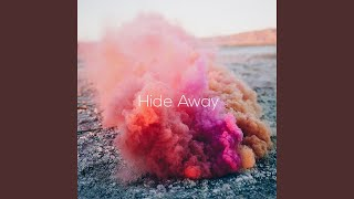 Play Hide Away (Acoustic Version)