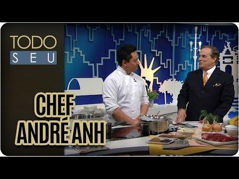 Gastronomia Contemporânea | Chef André Anh - Todo Seu (25/09/17)