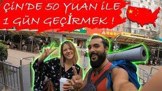 ÇİN'DE 50 YUAN İLE BİR GÜN GEÇİRMEK! #34