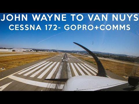 John Wayne to Van Nuys - Cessna 172S - GoPro+Comms