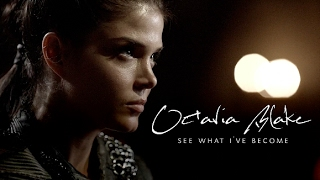 octavia blake || see what I've become [+4x03]