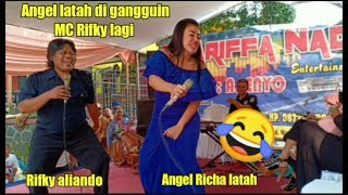 Download lagu Angel Richa Latah Di gangguin MC Rifky lagi 😂