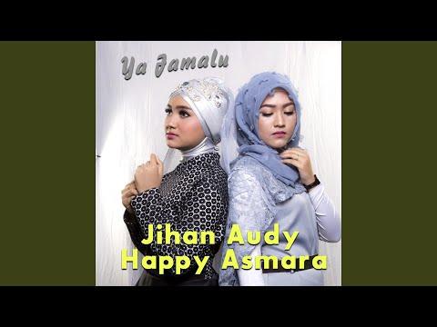 Ya Jamalu (feat. Happy Asmara)