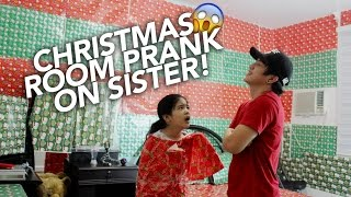 Christmas Wrapping Room Prank On Sister | Ranz and Niana