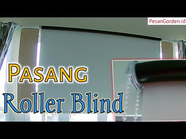 Pemasangan Roller Blind - Gorden Kantor