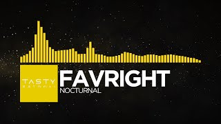 [Electro] - Favright - Nocturnal [Tasty EP Release]