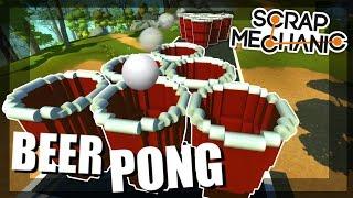 GIANT BEER PONG CHALLENGE! - Scrap Mechanic Multiplayer