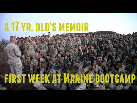 Marine Boot Camp at 17-A 17 Year Old's Memoir|First week
