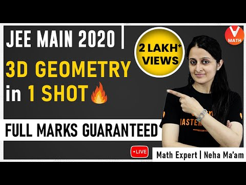3D Geometry IIT JEE in 1 Shot By Neha Ma'am | IIT JEE Main Maths Super Revision | Vedantu Math